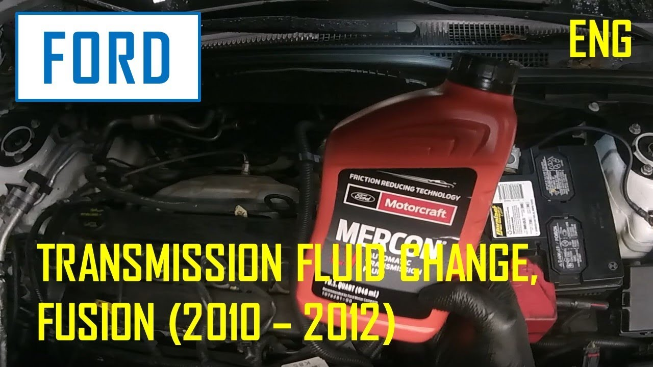Ford Fusion 2010 2012 Transmission Fluid Change