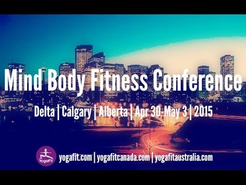 YogaFit Canada | Mind Body Fitness Conference | Calgary | 2015