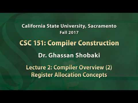 Compilers Lecture 2: Compiler Overview (2): Register Allocation Concepts