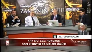 AV TURGUT KAZAN SON KHK'YI DEĞERLENDİRDİ