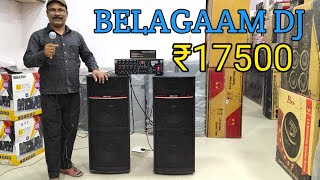 BHARAT ELECTRONICS BEST DJ SYSTEM BELAGAAM DJ PRICE-17500 12 INCH AND 400 WATT ECHO AMPLIFIER