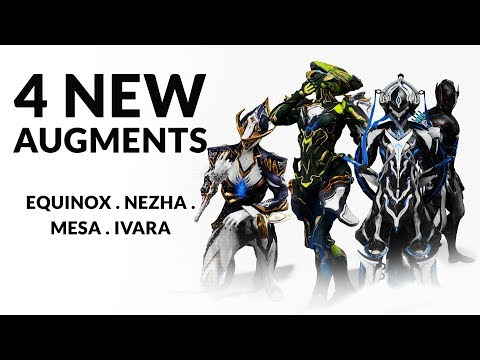 Warframe | New Augments For MESA . IVARA . NEZHA . EQUINOX