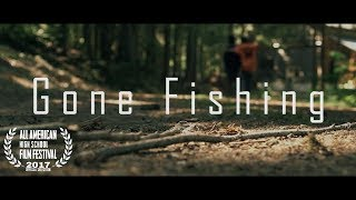 Gone Fishing - Dramatic Short Film