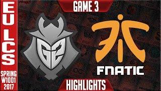 fnatic vs g2 game 3 highlights eu lcs w10d1 spring 2017 fnc vs g2 g3