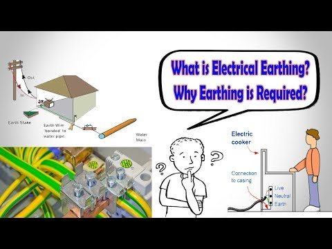 WHY EARTHING IS NECESSARY IN ELECTRICAL SYSTEM?||FULLY EXPLAIN||