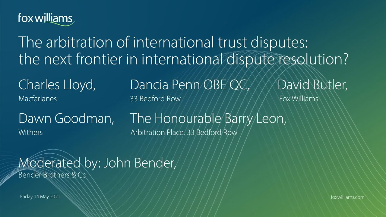 Download LIDW21: The arbitration of international trust disputes