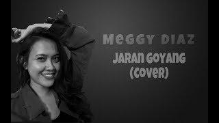 Jaran Goyang (cover lirik) by Meggy Diaz
