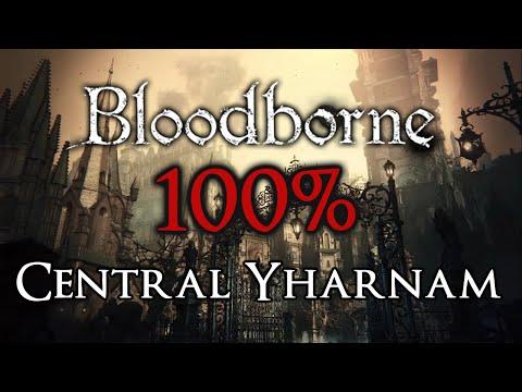Bloodborne 100% Walkthrough #1 Central Yharnam (All Items & Secrets)