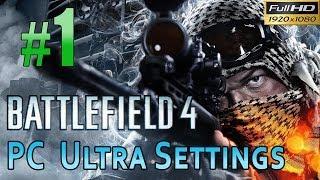 Battlefield 4 [PC Max/Ultra Settings] Gameplay Walkthrough Part 1 Baku 1080p