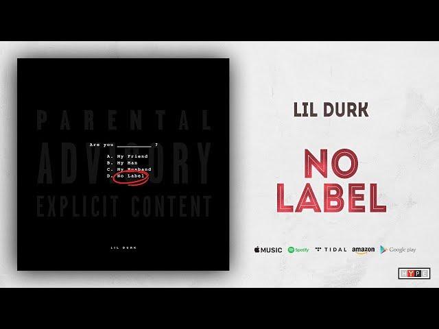 no label lil durk