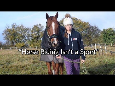 """Horse Riding Isn't a Sport"""