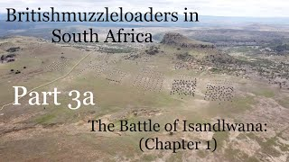 Britishmuzzleloaders in South Africa: Part 3a (Isandlwana - Chapter 1)