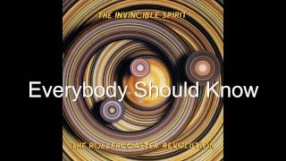 The Invincible Spirit - Everybody Should Know