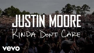Смотреть клип Justin Moore - Kinda Don't Care