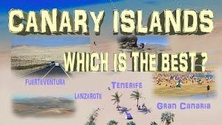 Canary Islands 2016 - Tenerife, Gran Canaria, Fuerteventura, Lanzarote. Which choose?
