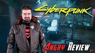 Cyberpunk 2077 Angry Review