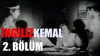 İngiliz Kemal Belgeseli 2. Bölüm (Final)