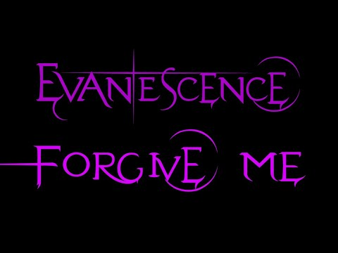 Evanescence - Forgive Me Lyrics (Whisper/Sound Asleep EP)