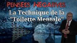 Pensées négatives Testez la Toilette Mentale