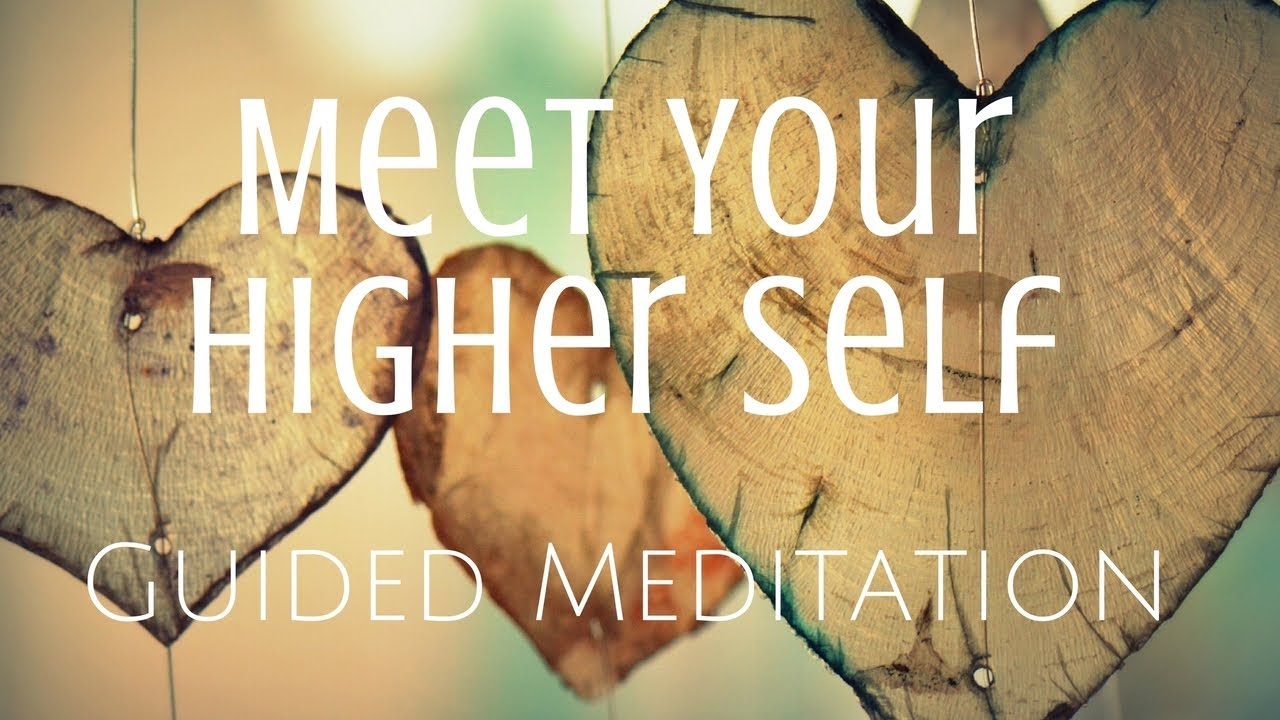 Guided Meditation to Meet Your Higher Self - YouTube
