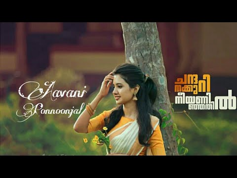 Chandana Kuri Nee Aninjathil   Aavani Ponnoonjal   Whatspp Status