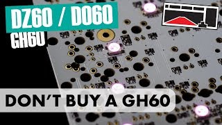 Why You Shouldn't Buy a GH60 in 2018