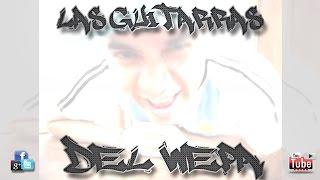 Las Guitarras del Wepa - (Dj Pucho Mastermix)