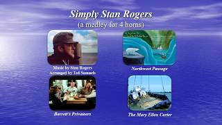 Simply Stan Rogers (a medley for 4 horns)