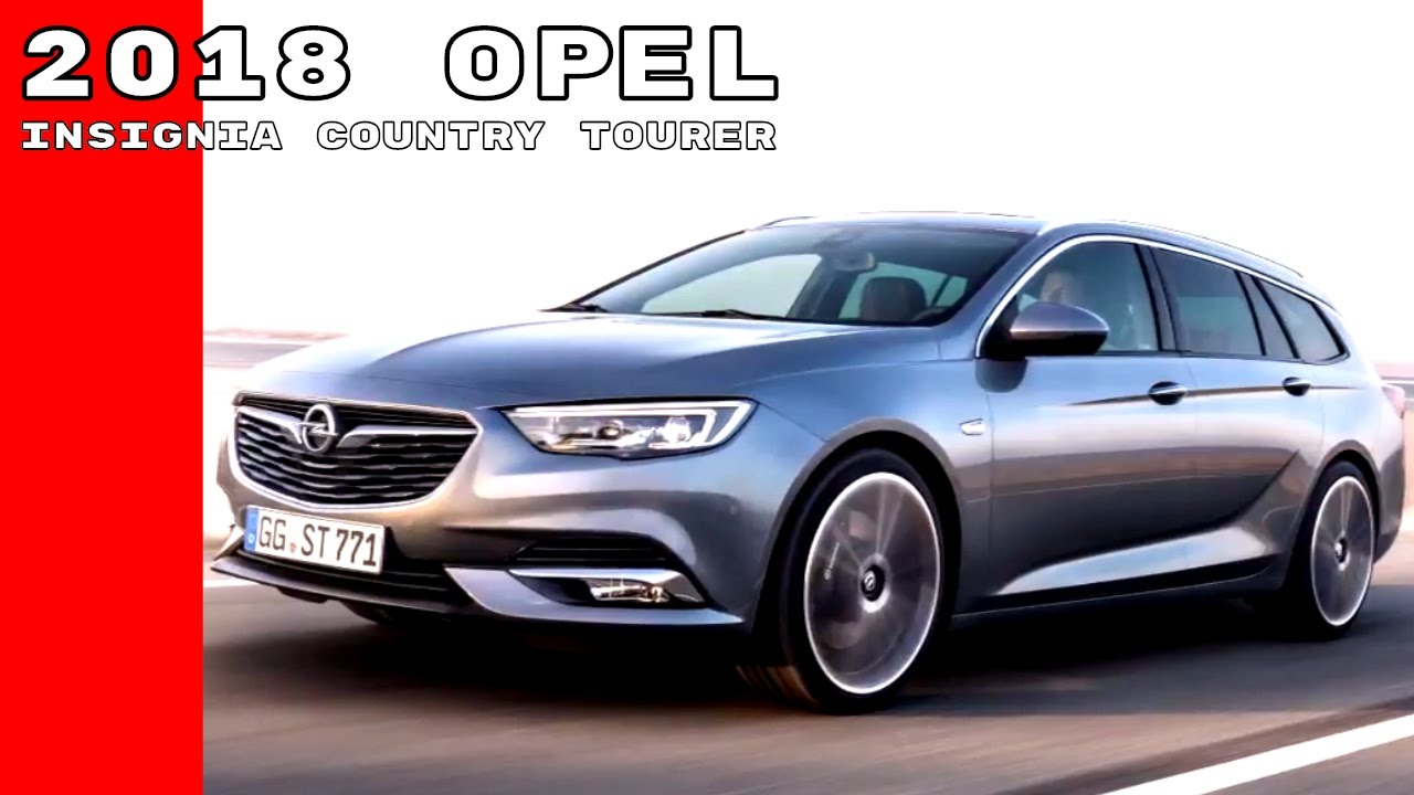 2018 opel insignia country tourer youtube. Black Bedroom Furniture Sets. Home Design Ideas