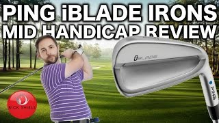 PING iBLADE IRONS REVIEWED BY MID HANDICAPPER