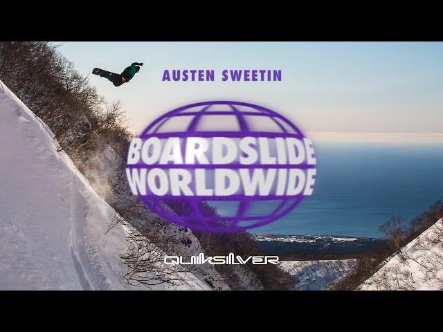 AUSTEN SWEETIN || BOARDSLIDE WORLDWIDE