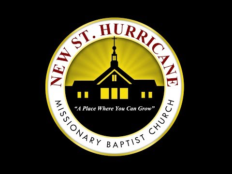 New St. Hurricane Missionary Baptist Church (Pine Bluff, AR) Live Stream