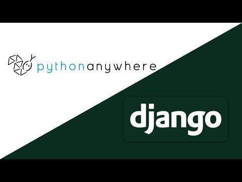 Deploy Django Website To PythonAnywhere