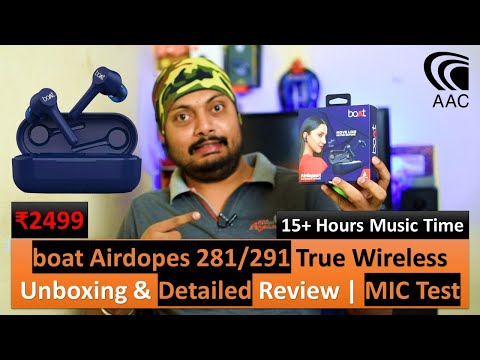 boAt Airdopes 281/291 Twin Wireless Ear-Buds,AAC,14+ Hr Music | Detailed Review with MIC Test