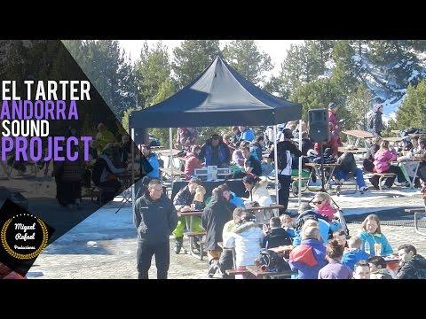 EL TARTER//Andorra Sound Project