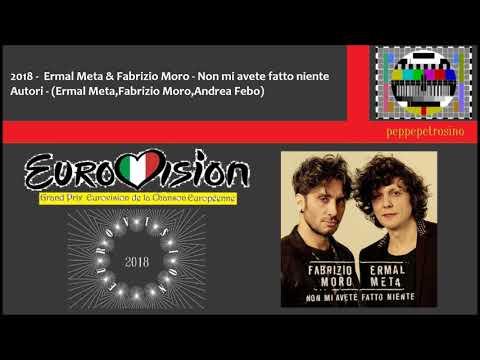 2018 - Ermal Meta & Fabrizio Moro - Non mi avete fatto niente