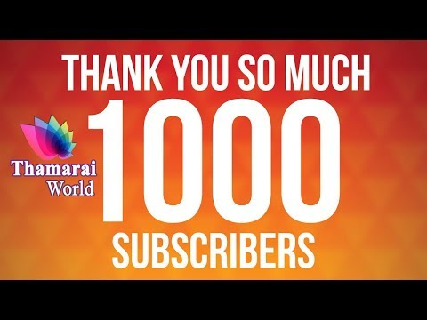 Thank You 1000 Subscribers Special And Most Watched Videos Thumbnails  |Thamarai World|