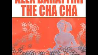 ALEX BARATTINI - THE CHA CHA / SMILAX RECORDS