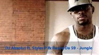 Dj Absolut ft. Styles P & Royce Da 5