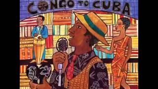 Yiri Yiri Boum   Congo to Cuba   YouTube