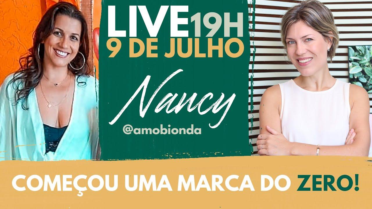 LIVE Cases Reais de Moda de Sucesso - com Nancy Teclis
