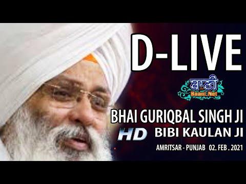 D-Live-Bhai-Guriqbal-Singh-Ji-Bibi-Kaulan-Ji-From-Amritsar-Punjab-02-Feb-2021