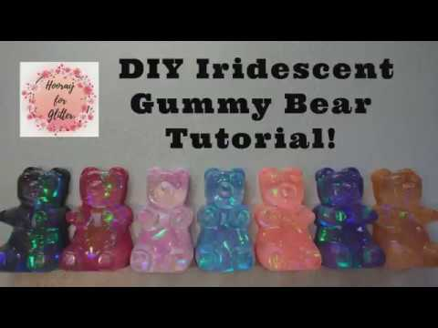DIY Iridescent resin gummy bear tutorial