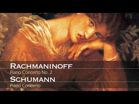 Rachmaninoff: Piano Concerto No. 2 & Schumann: Piano Concerto