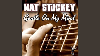 Watch Nat Stuckey Gentle On My Mind video