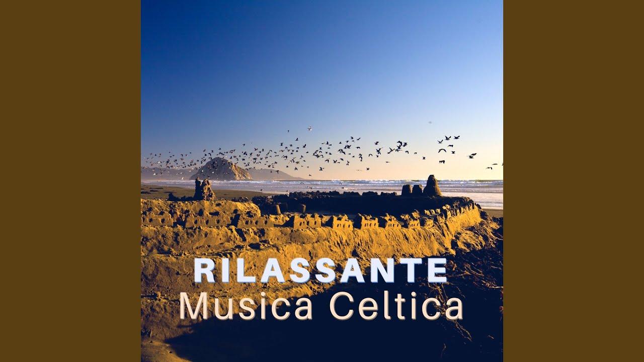 Rilassante Musica Celtica Youtube