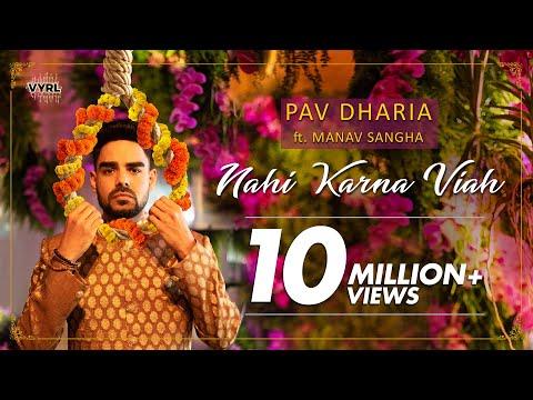 Pav Dharia ft. Manav Sangha - Nahi Karna Viah | Official Music Video