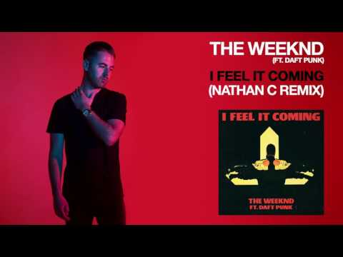 The Weeknd ft. Daft Punk - I Feel it Coming (Nathan C Remix)