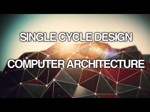 Single Cycle Design - Computer Architecture