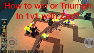 Roblox tower battle|How to win or triumph in 1v1 with Zed?